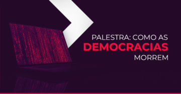 Como as democracias morrem | Digital House Brasil